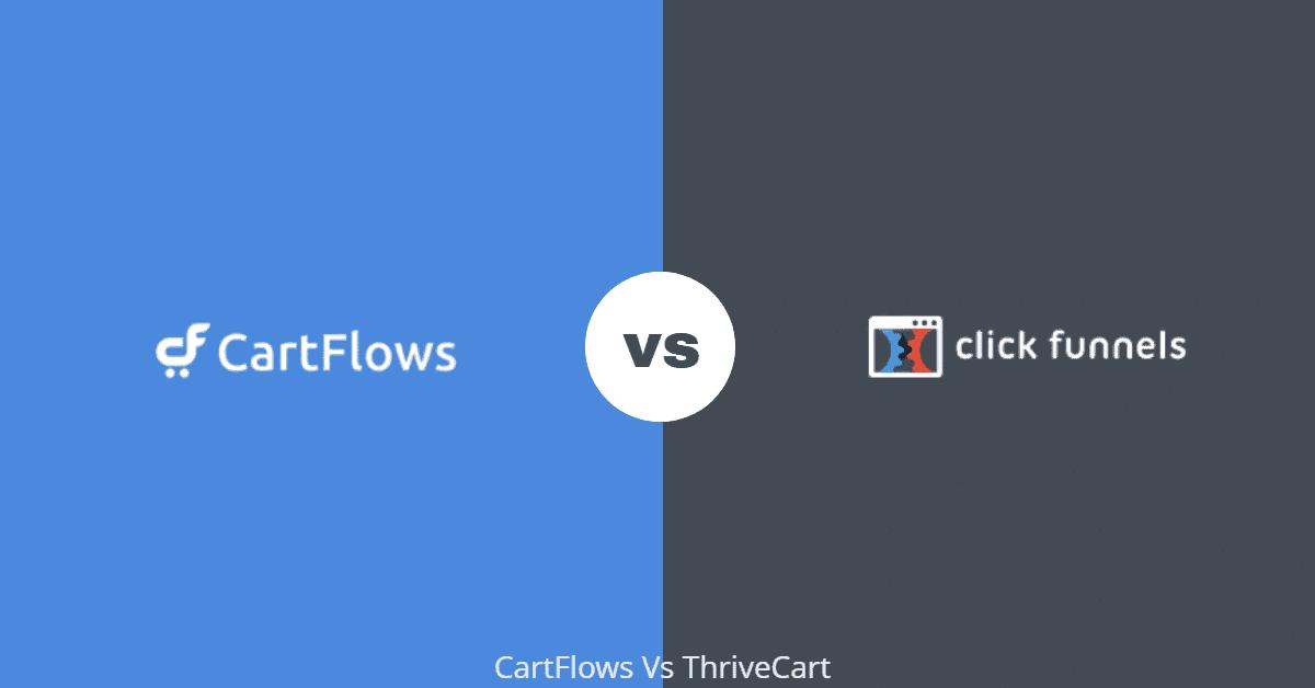 CartFlows vs ClickFunnels